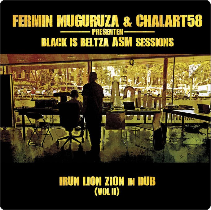 BLACK IS BELTZA ASM SESSIONS IRUN LION ZION IN DUB VOLⅡ